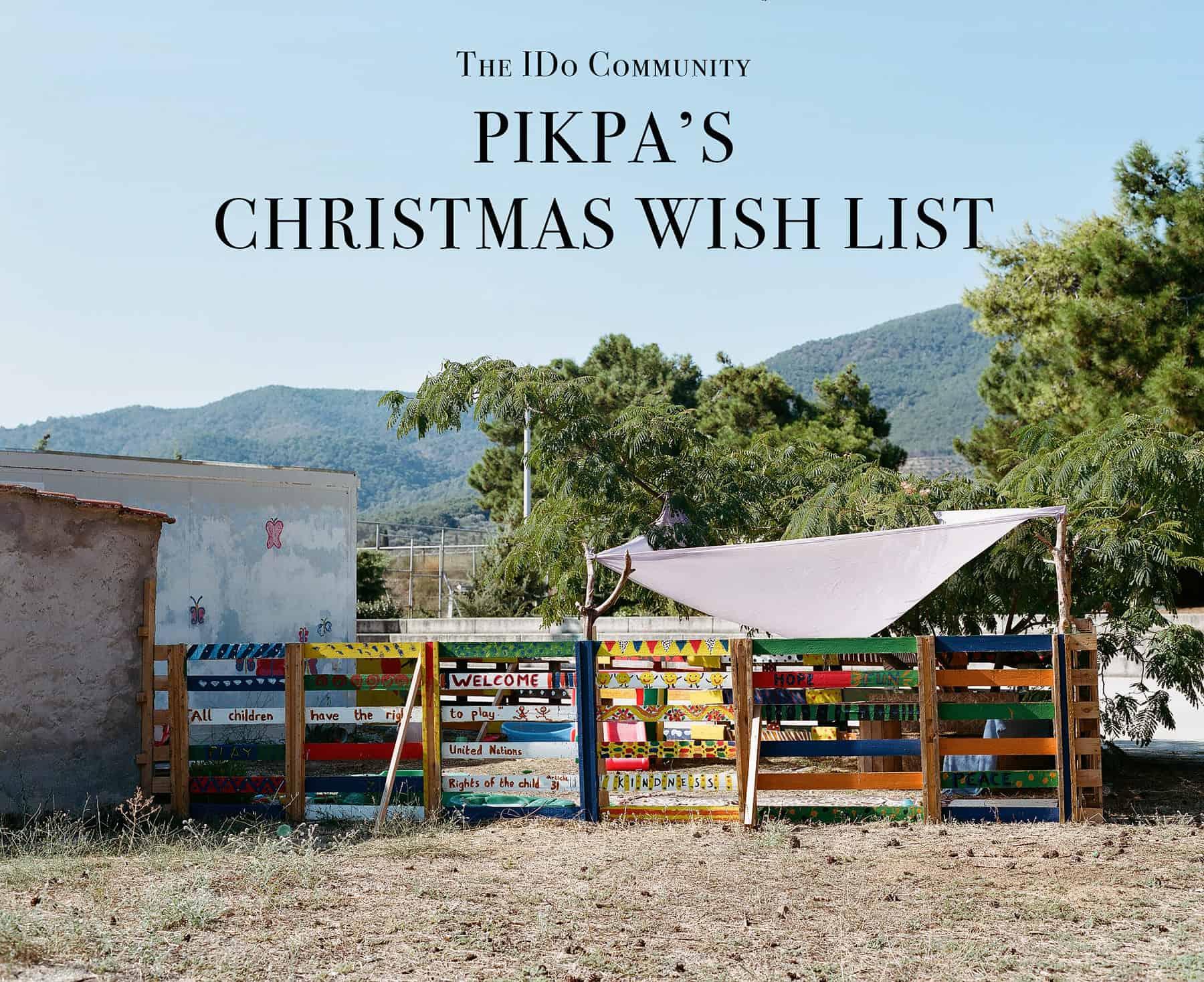 Pikpa's Christmas Wish List