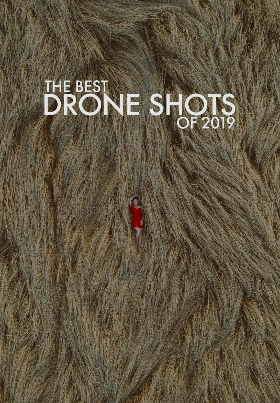 The 15 Most Epic Drone Shots Of 2019
