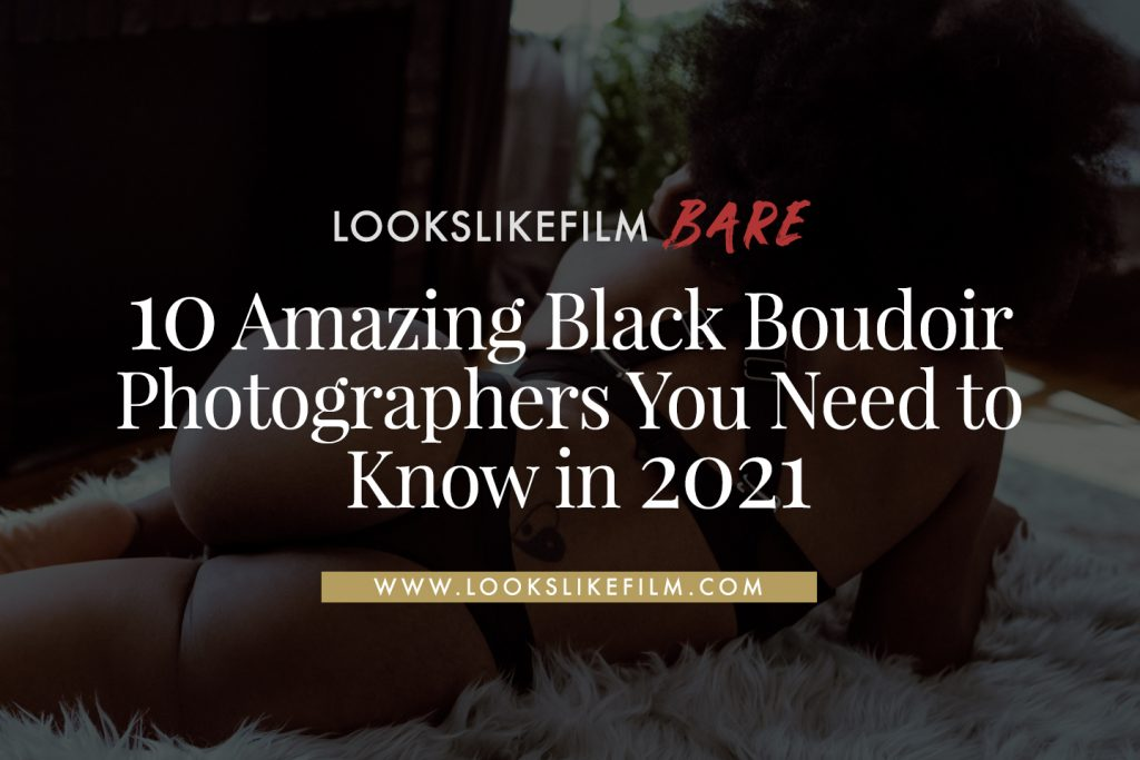 Black Boudoir Photographers