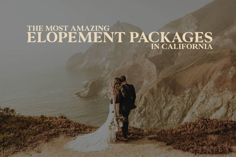 Elopement Packages California